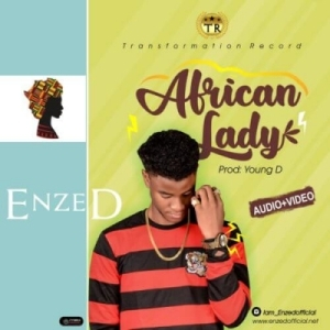 Enzed - African Lady (Prod. By Young D)